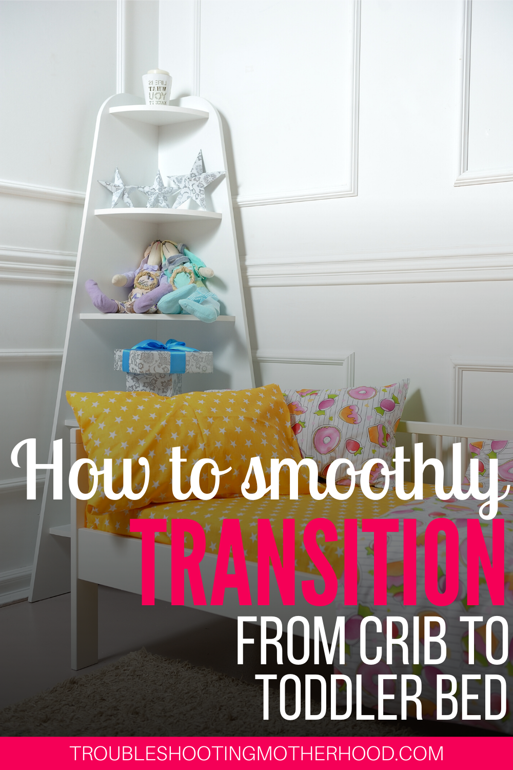 Tips on how to smoothly make the transition from crib to ...