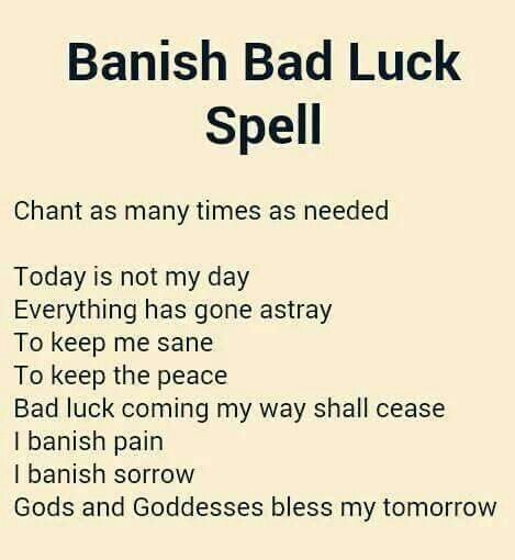 Banish Bad Luck Spell Luck Spells Spells Witchcraft Good Luck
