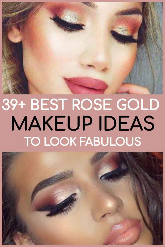 Photo of 39+ best rose gold makeup ideas for eye makeup – cute and stunning ….