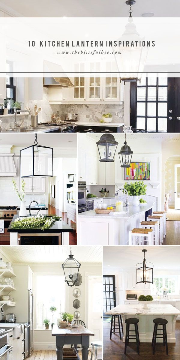 10 Kitchen Lantern Inspirations  The Blissful Bee  Remodelaholic Brilliant Kitchen Lanterns 2018