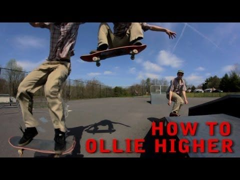 How To Ollie Higher On A Skateboard For Beginners While Moving Trick Tip Http Skateboardinghq Net How To Ollie Higher On Skateboard Moving Tips Beginners