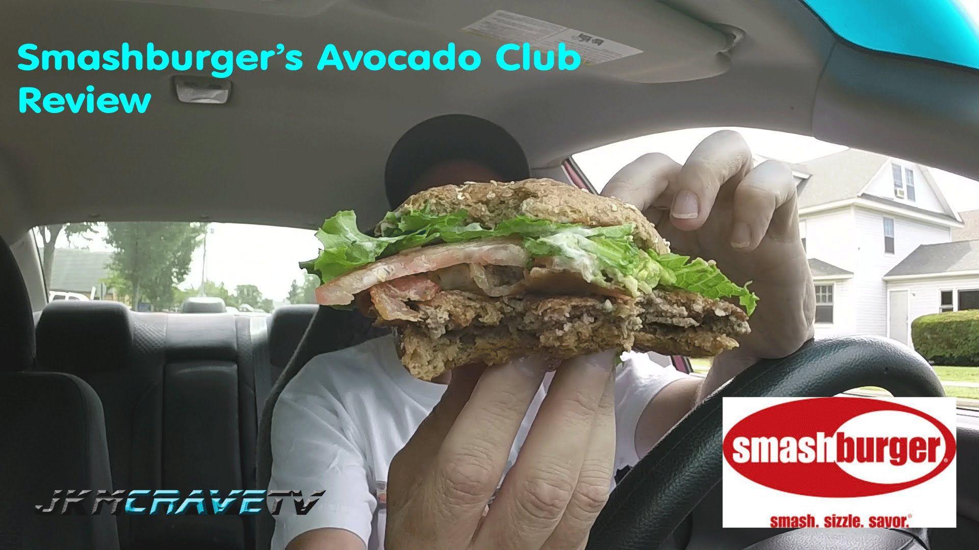 Smashburger Avocado Club Burger Review 116 Smash Burger Fast