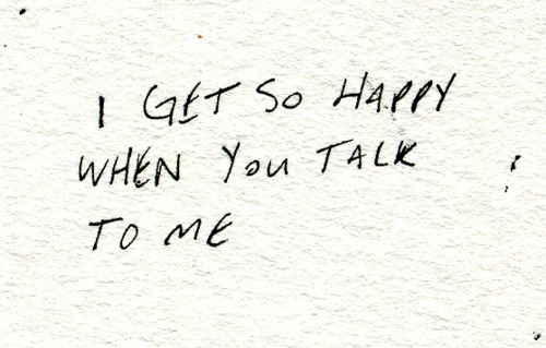 Please Talk To Me More Often Never Gonna Talk To You Again Ever