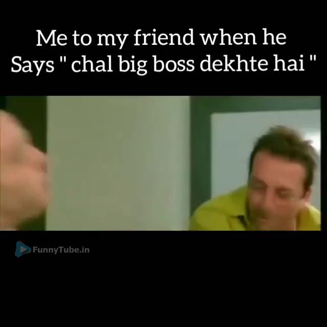 Chal Big Boss Dekhte Hai Funny Reaction Whatsapp Video Funny Videos Funny Texts Funny Quotes About Exes Funny Texts To Send