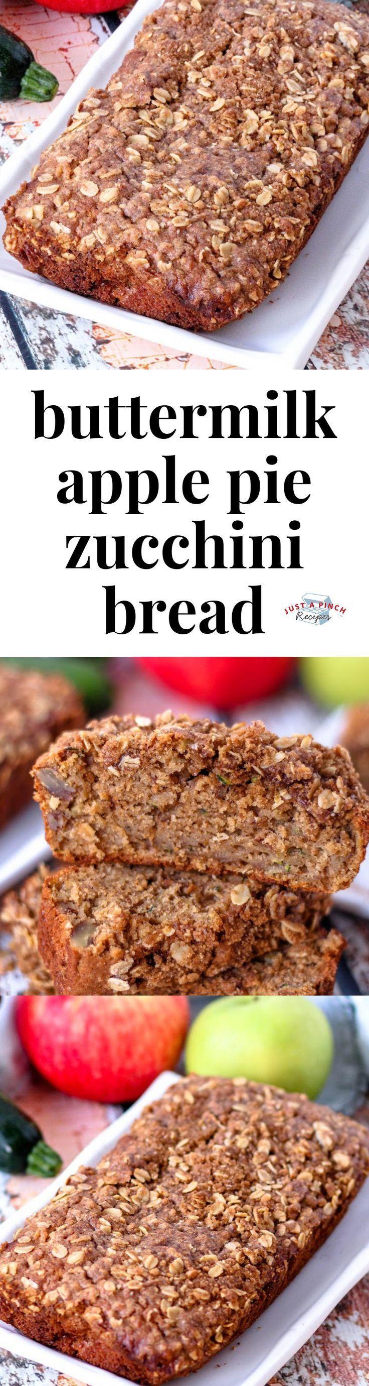 buttermilk apple pie zucchini bread  recipe  recipes