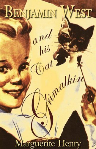 Benjamin West and His Cat Grimalkin by Marguerite Henry,http://www.amazon.com/dp/1893103293/ref=cm_sw_r_pi_dp_8AHcsb05D9AM1FN3