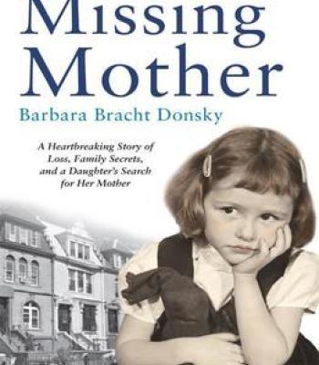 Missing Mother Pdf Mother Books Heartbreak The Secret