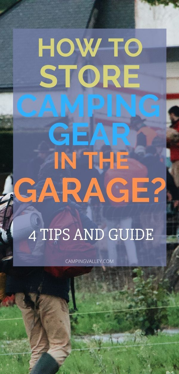 Photo of How To Store Camping Gear In The Garage?