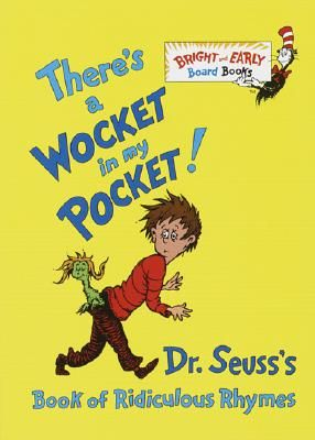 There U0027s A Wocket In My Pocket Dr Seuss U0027s Book border=