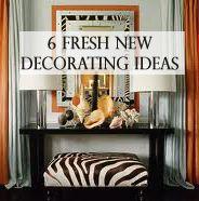 6 Fresh new decorating ideas