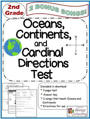 2nd grade social studies oceans continents and cardinal directions test with 2 bonus songs. Black Bedroom Furniture Sets. Home Design Ideas