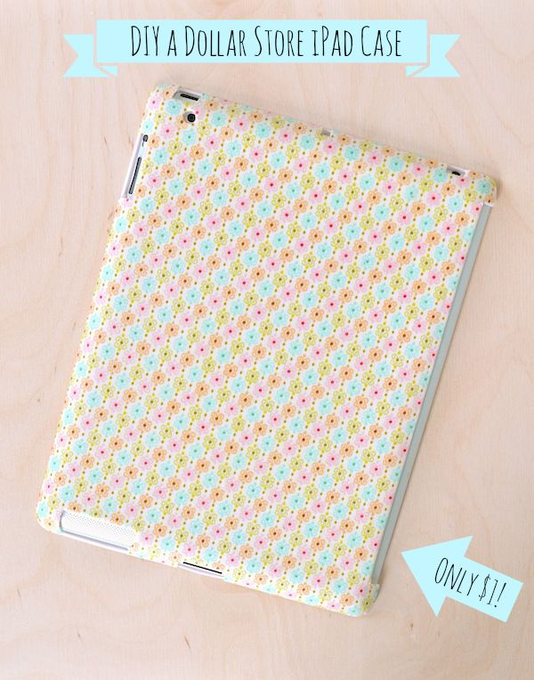 Diy Ipad Case Made For A Dollar Dollar Store Diy Projects