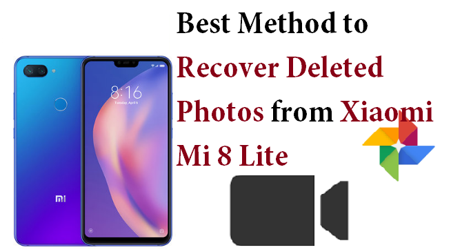 If You Instantly Want To Recover Deleted Photos From Xiaomi Mi 8