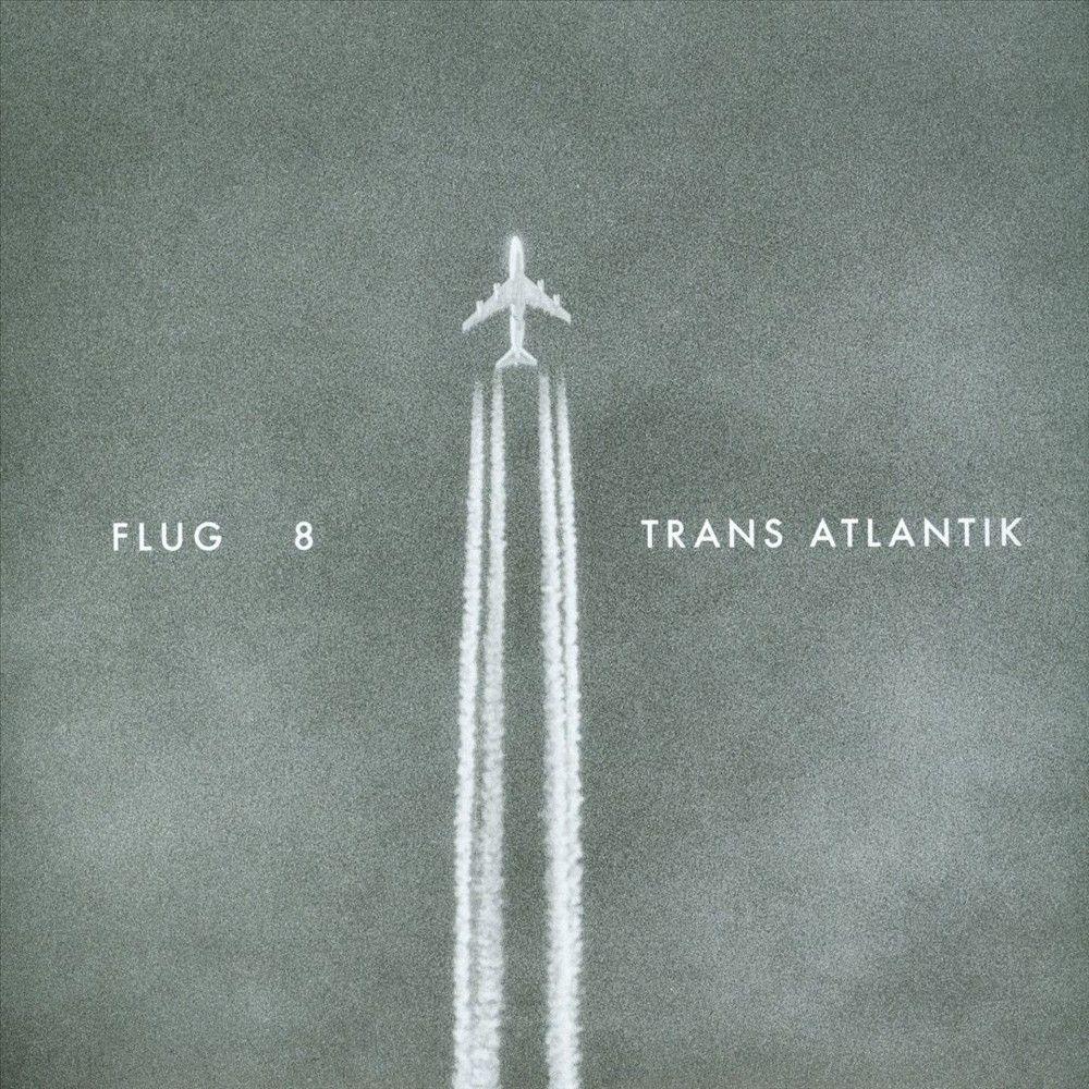 Flug 8 - Trans Atlantik (CD)