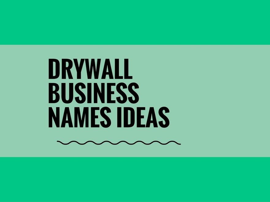 465 Catchy Drywall Company Names Thebrandboy Com With Images