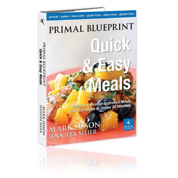 Primal blueprint quick easy meals primal paleo lchf health primal blueprint quick easy meals primal paleo lchf health weightloss diet malvernweather Gallery
