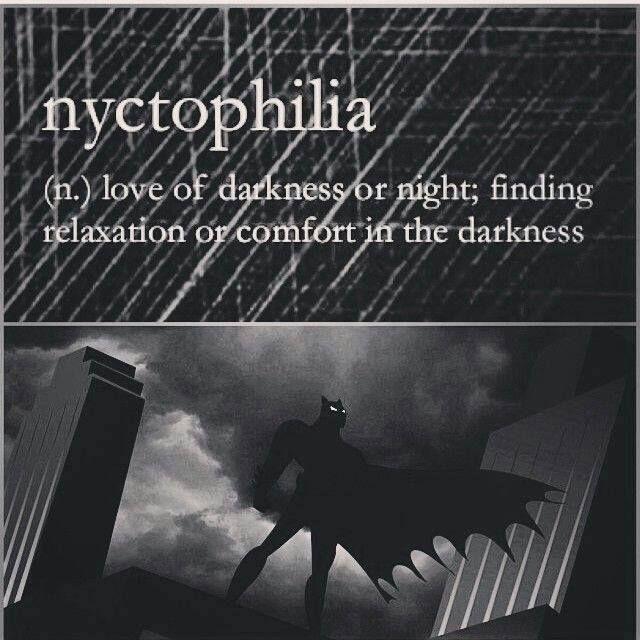 Nyctophilia Batman Syndrome Im Batman Words Detective Comics