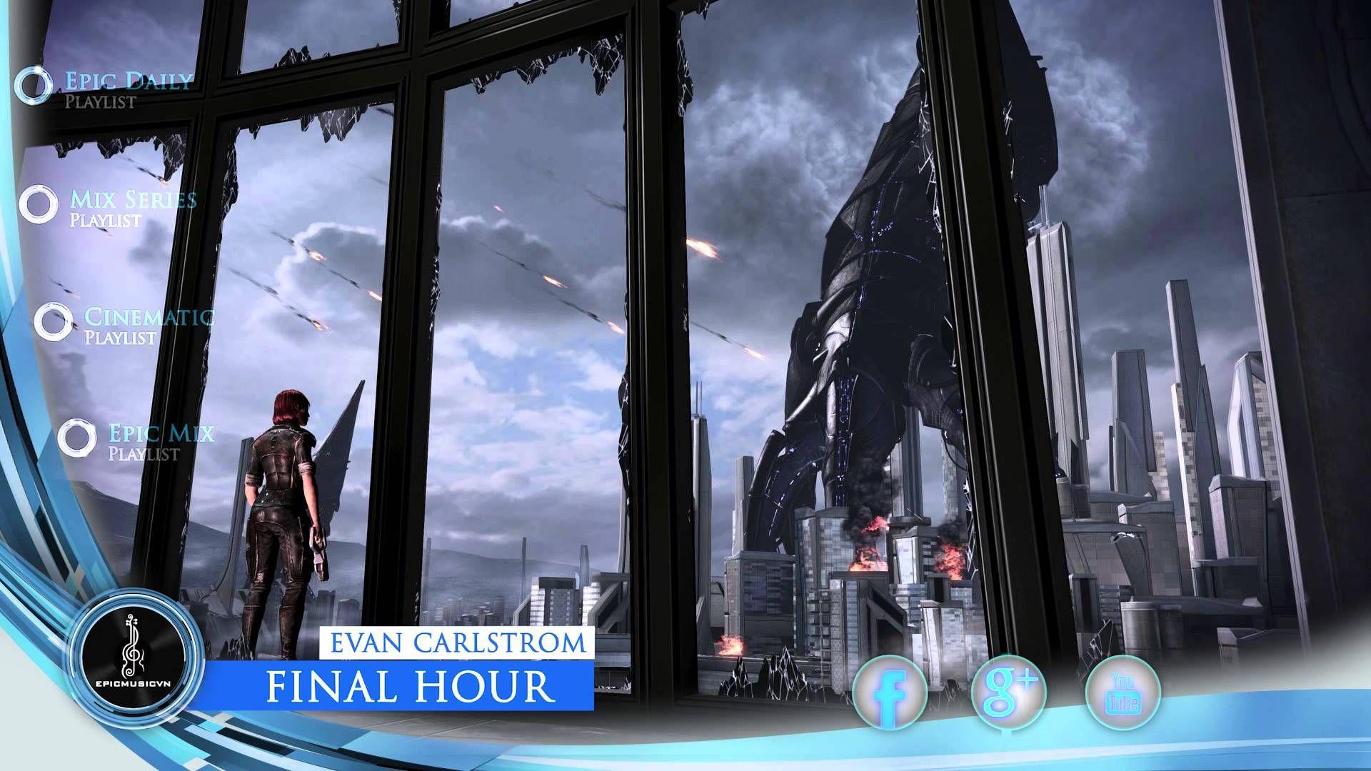 Evan Carlstrom - Final Hour | Epic Music 2 0 | Mass effect