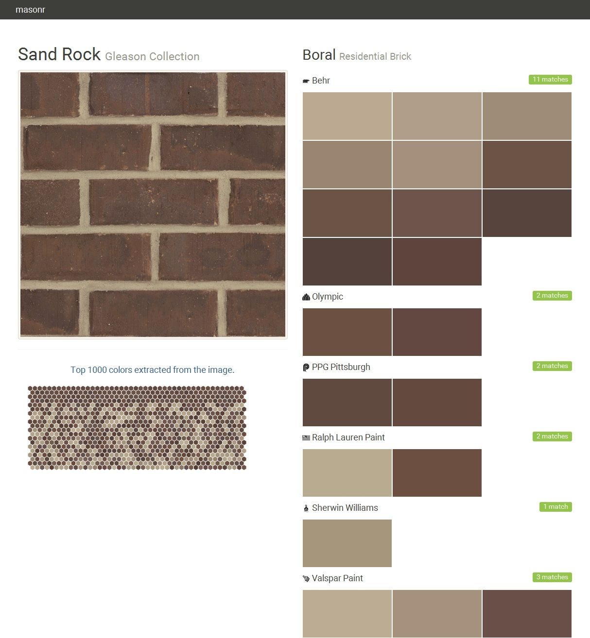 Exterior · Sand Rock. Gleason Collection. Residential Brick. Boral. Behr.  Olympic. PPG