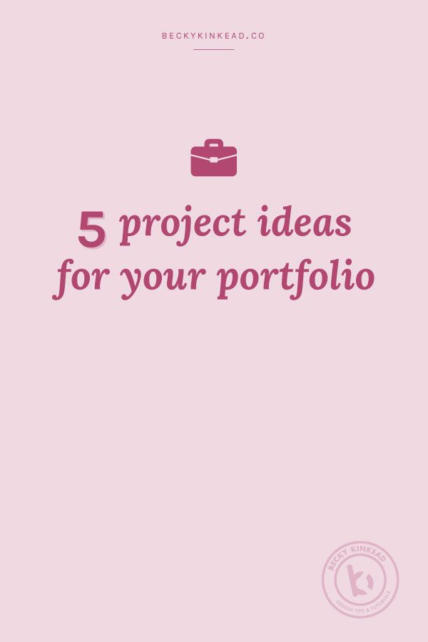 5 Project Ideas for Your Portfolio   Thriving Biz   Graphic ...