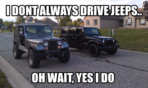 Jeep Oh Yes I Do Jeep Memes Jeep Wrangler Forum Jeep