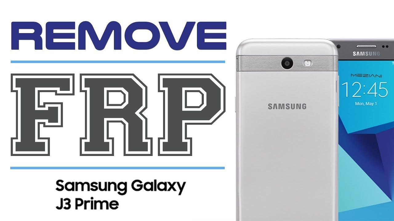 Bypass Google Account SAMSUNG GALAXY J3 Prime Remove FRP SM
