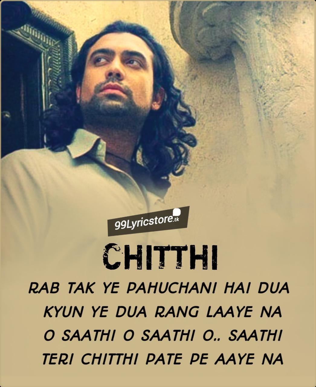 Chitthi Lyrics Jubin Nautiyal Lyrics Song Lyrics Songs