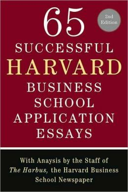 Hb Mba Gathering Essay To Sell Poet And Quant Harvard Busines School Application Newspaper Essays