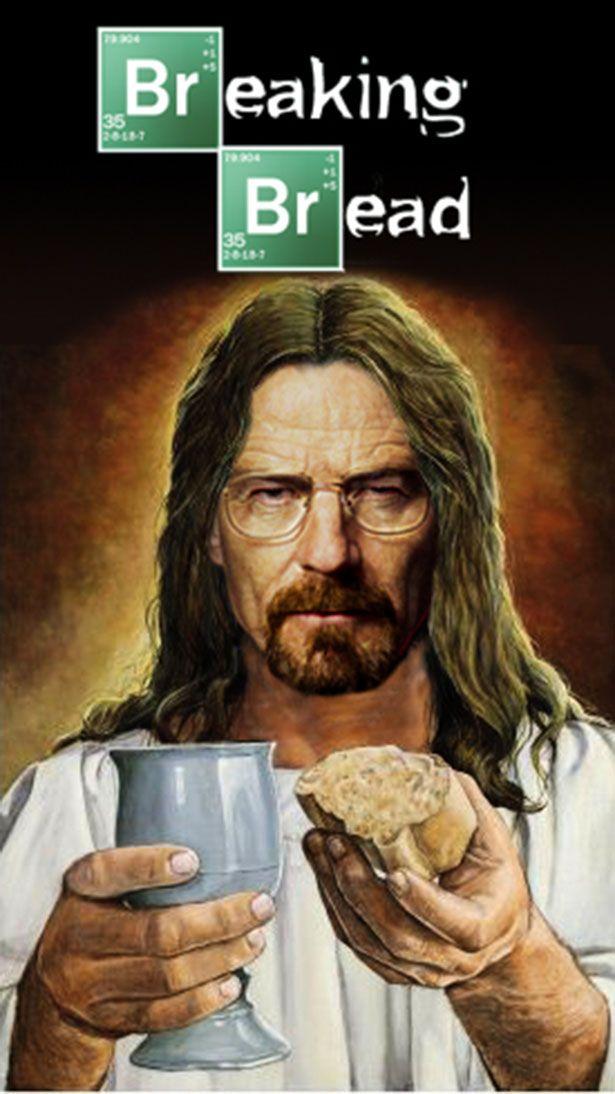 Breaking Bread Jesus Parody Of Breaking Bad Breaking Bad Meme Breaking Bad Jesus Funny