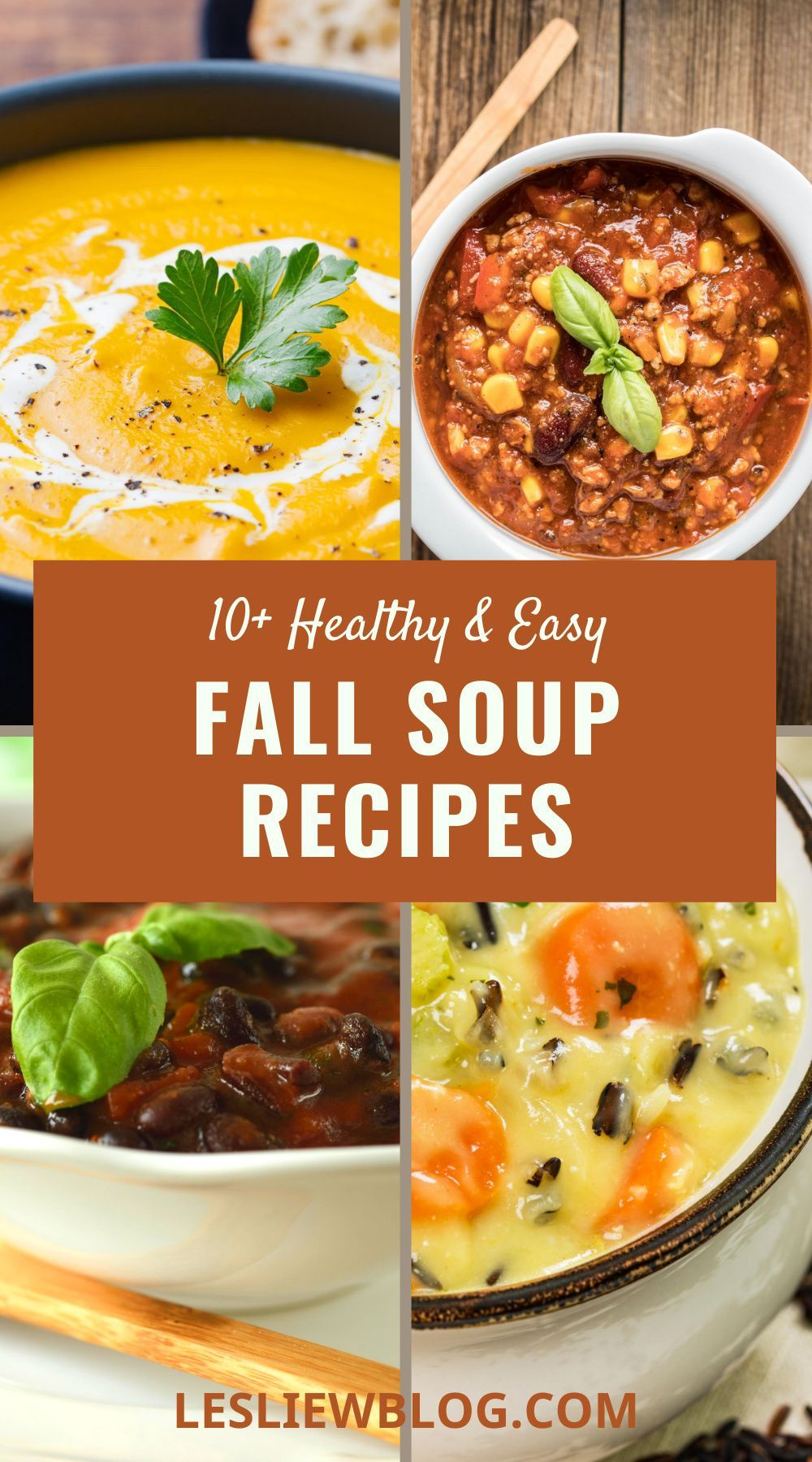 10 Fall Soup Recipes That Are Easy Healthy Delicious In 2020 Fall Soup Recipes Fall Soups Autumn Stew Recipes