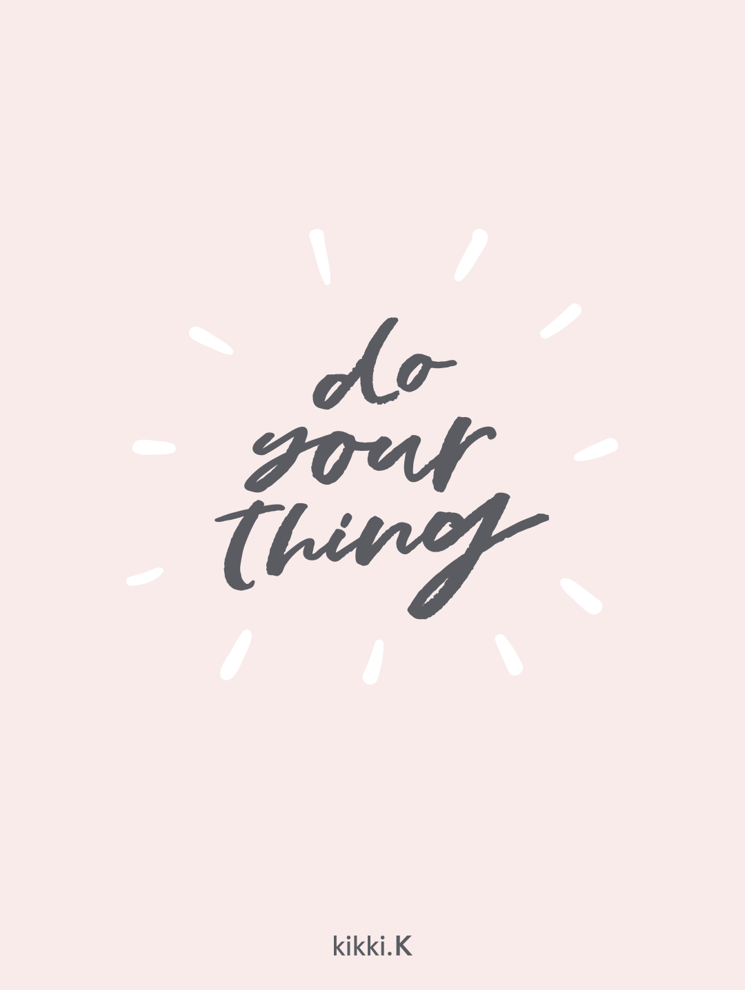 Do Your Thing Empowering Quote Colorful Quotes Palabras