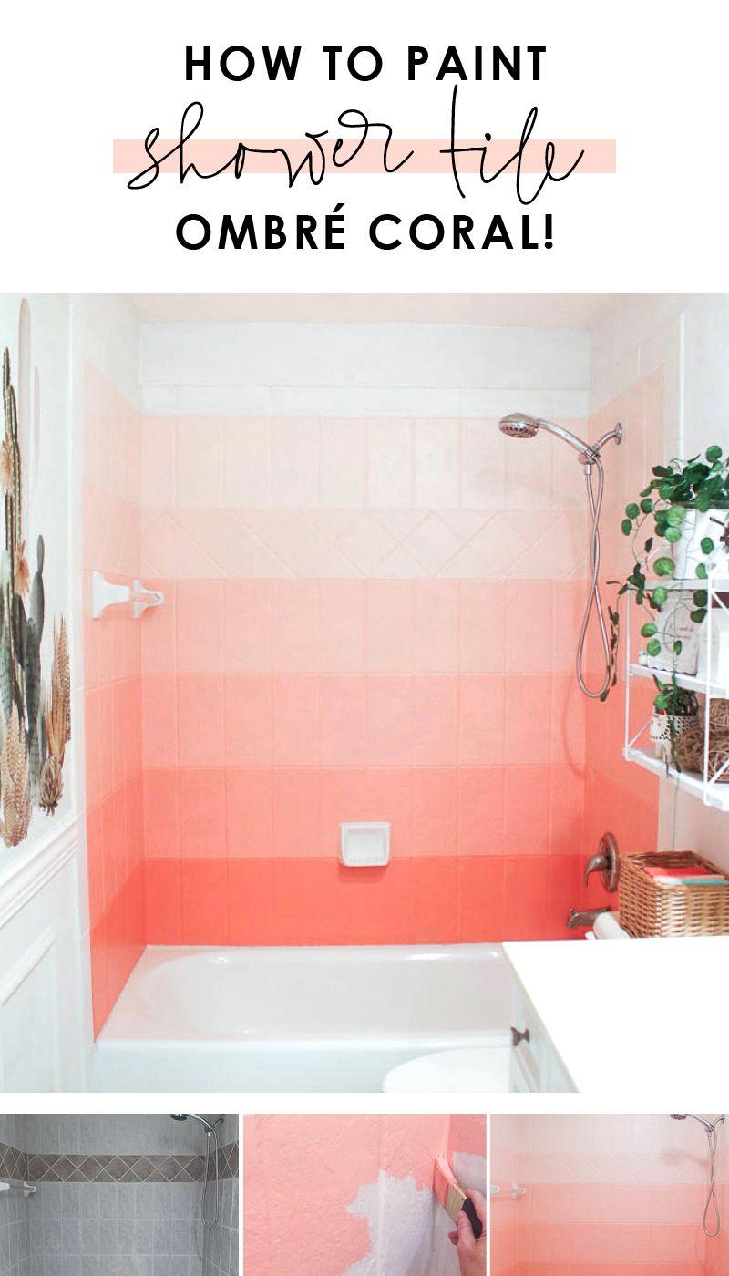 Diy Painted Coral Ombre Shower Tile Shower Tile Girl Bathrooms Painting Bathroom Tiles