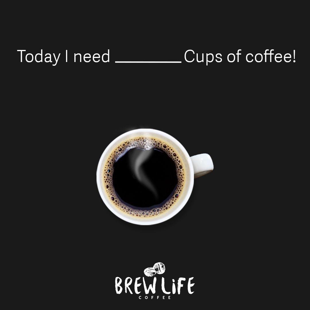 How Many Do You Need? Coffee