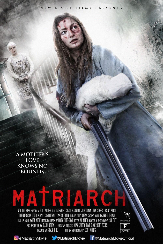 Matriarch 2017 Matriarch Film Movie Posters