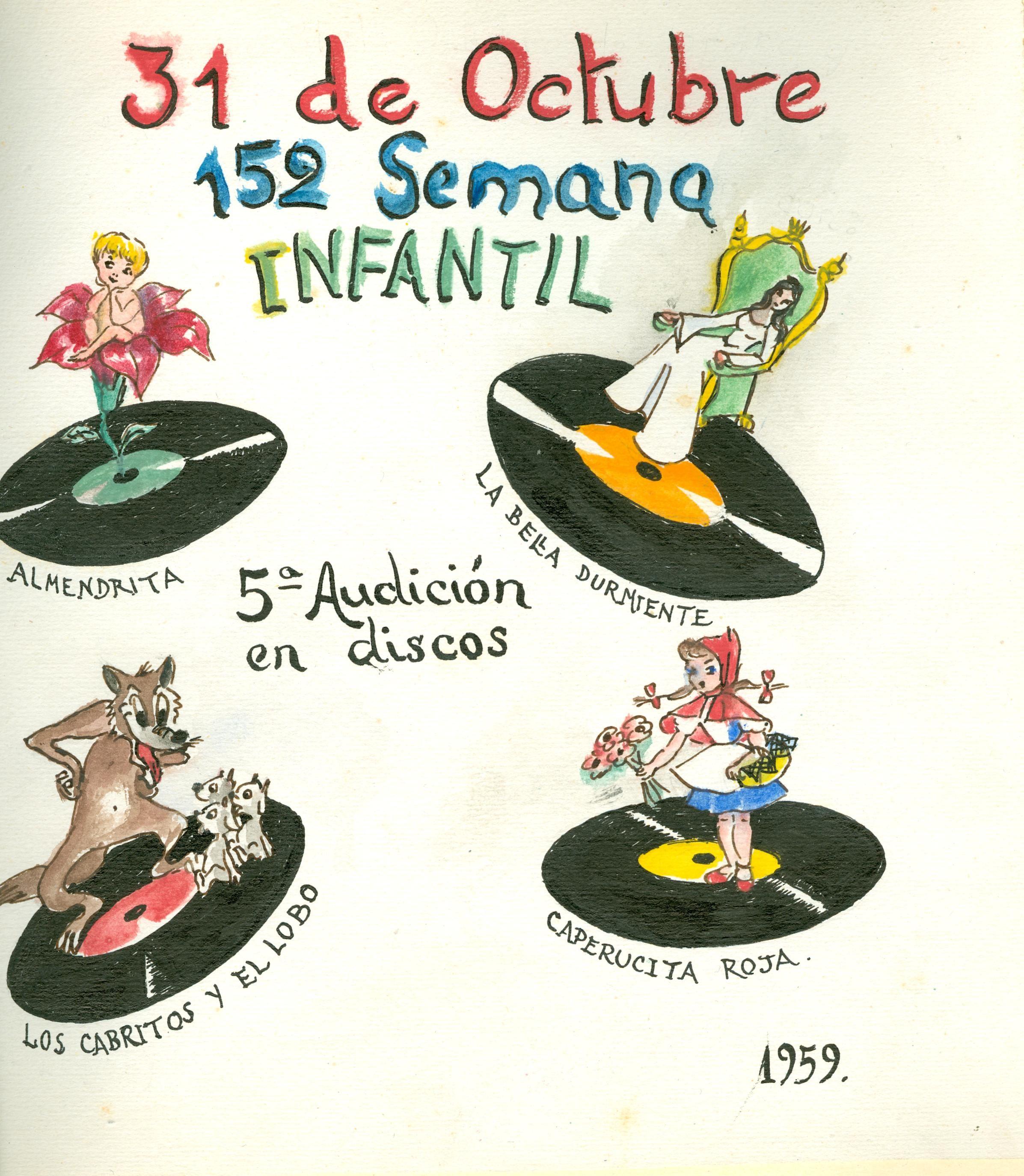 """Cartell il·lustrat per la bibliotecària Natàlia Hernàndez, per informar de l'hora del conte destinada al dia 31 d'octubre de 1959 en la biblioteca Pare Miquel d'Esplugues. 5a audició de discos en que s'escoltaren: """"Almendrita"""", """"La bella durmiente"""", """"Los cabritos y el lobo"""" i, """"Caperucita roja""""."""