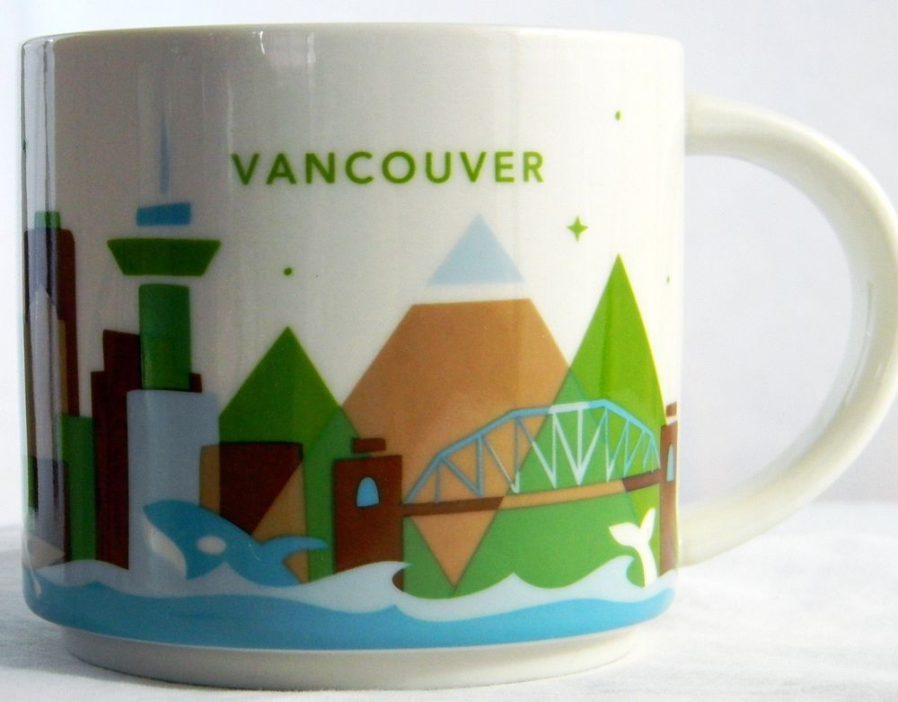 fc30ae9b1af Starbucks Vancouver Mug You Are Here City Collector Coffee Cup 14 oz 2014  BC #Starbucks