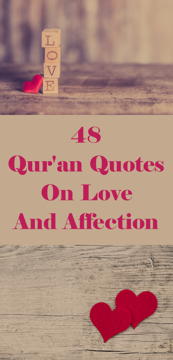 48 Quran Quotes On Love And Affection B Pinterest Quran Quotes