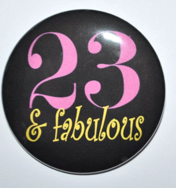 Twentythree and Fabulous 23 and Fabulous 23rd by ...