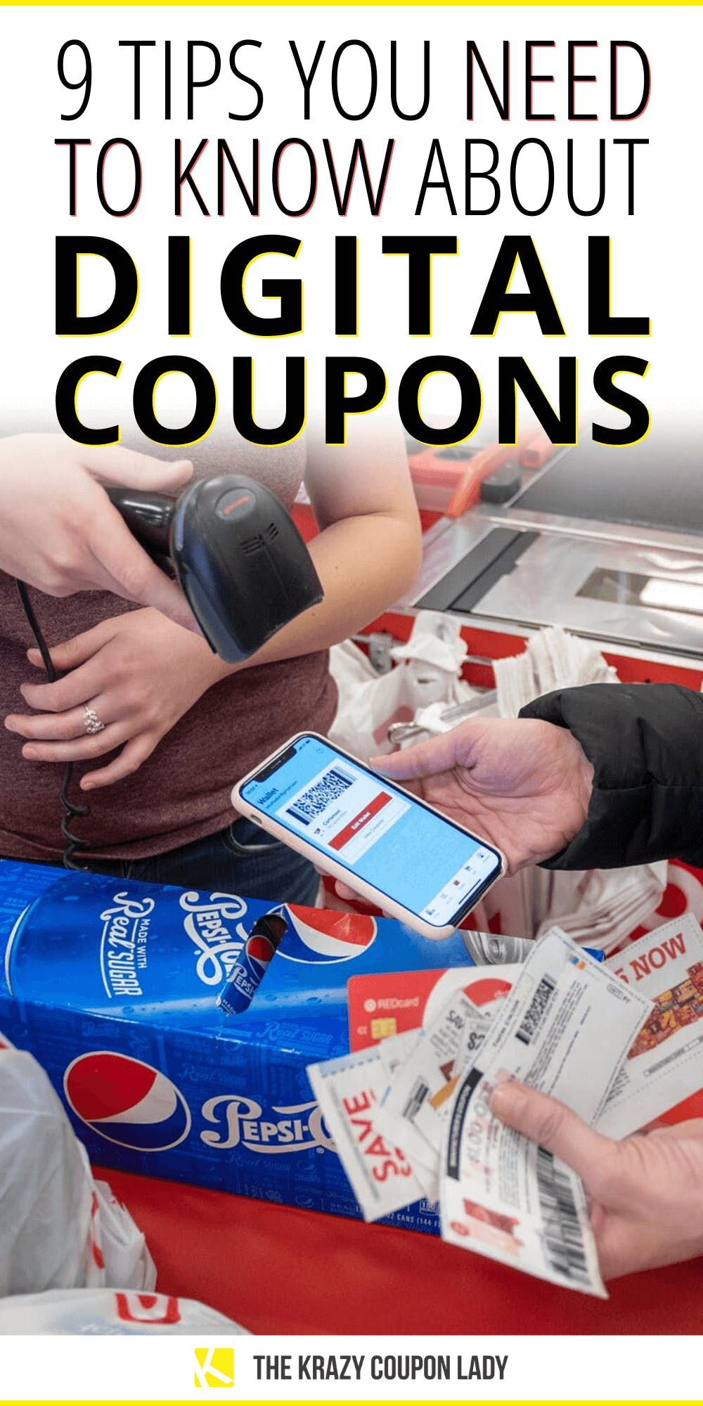 9 Things You Need To Know About Using Digital Coupons In 2021 Digital Coupons Couponing For Beginners Best Money Saving Tips