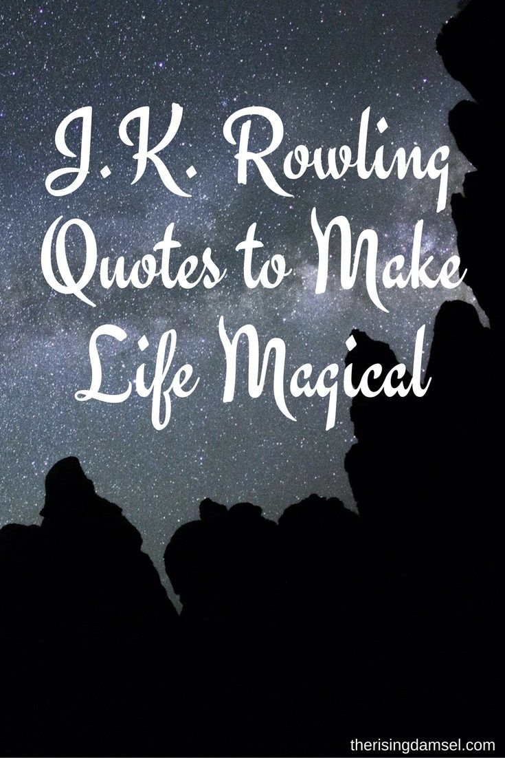 Magical Love Quotes J.krowling Quotes That Make Life Magicalinspirationways To