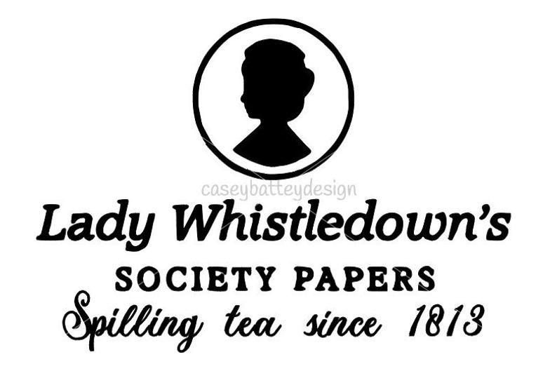 Bridgerton-Lady Whistledown/'s Society Papers-Spilling Tea Since 1813