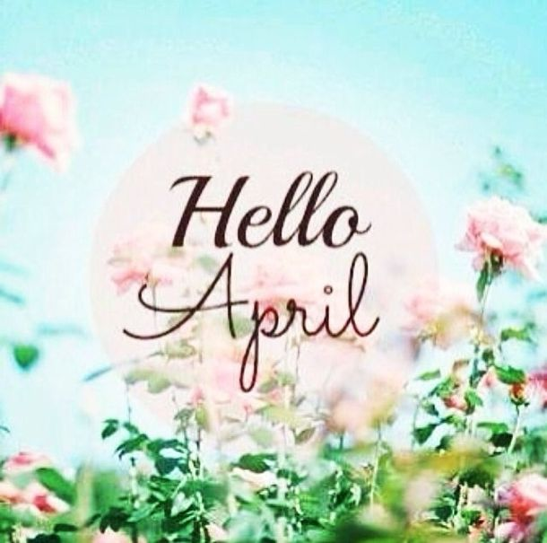 75 Hello April Quotes & Sayings April quotes, Hello