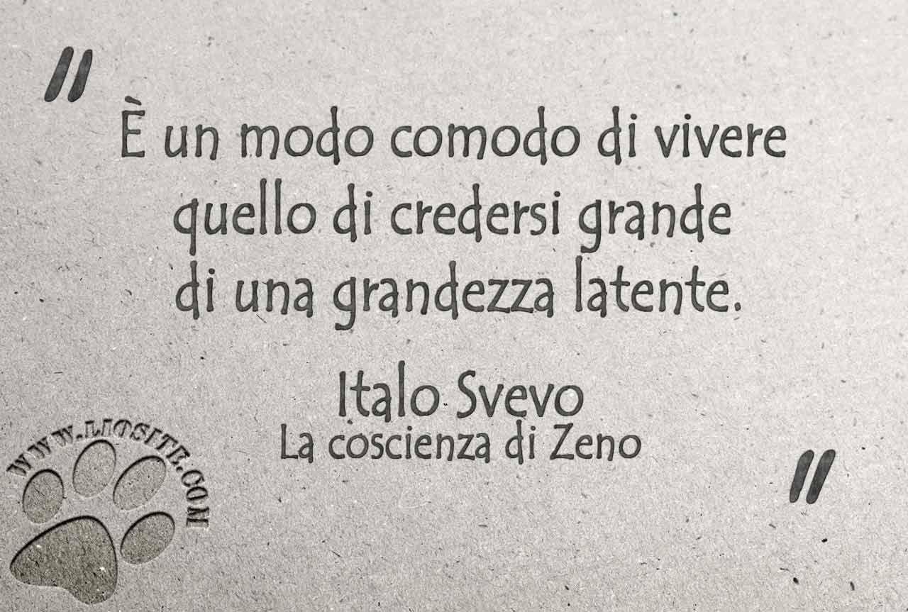 Italo Svevo è Un Modo Comodo Di About Life Pinterest Sayings