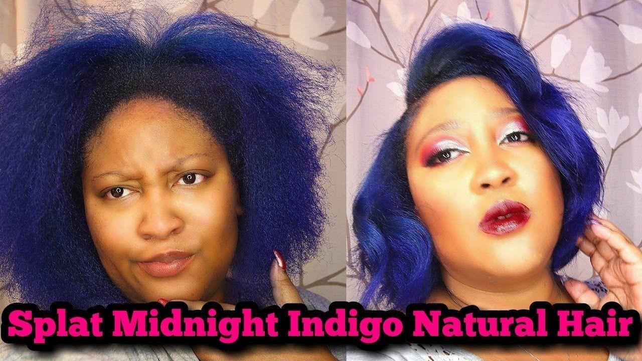 Splat Midnight Indigo On Natural Hair Splat Midnight Indigo Splat Midnight Splat Hair Dye