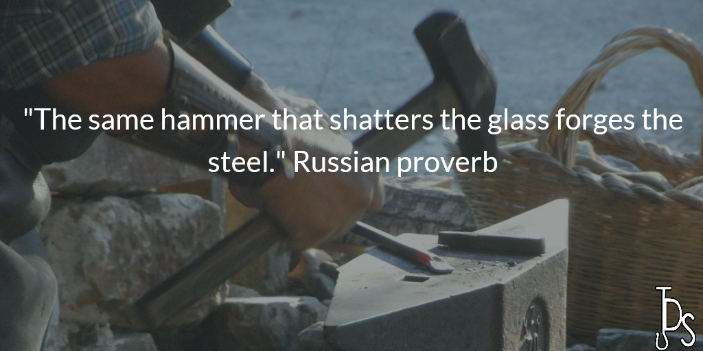 The same hammer that shatters the glass forges the steel