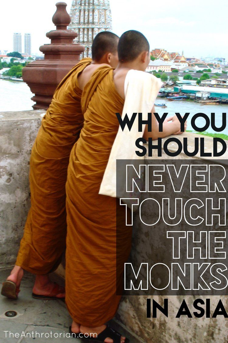 Thailand Travel Tips Cultural Travel Don't Touch Monks