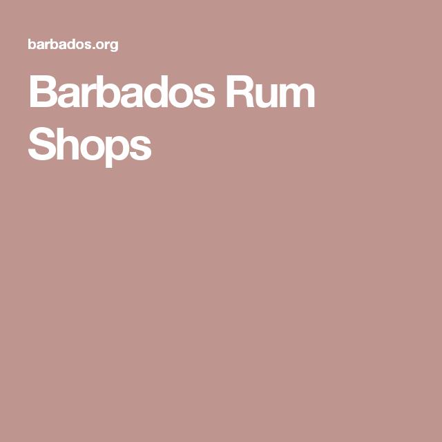 Barbados Rum Shops