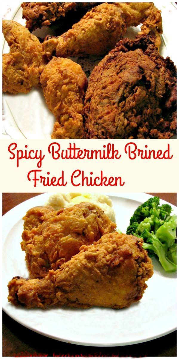 Spicy Buttermilk Brined Fried Chicken Rants From My Crazy Kitchen Recipe Fried Chicken Chicken Wing Recipes Crazy Kitchen