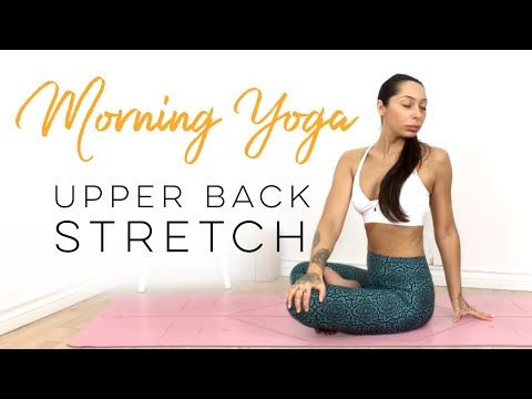 morning yoga for upper back  neck tension  upper back