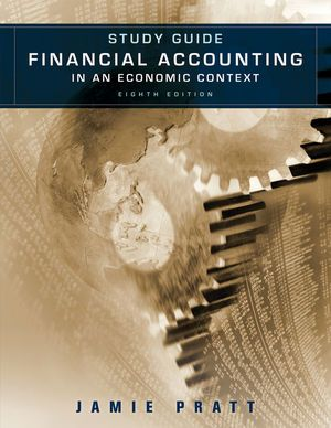Test bank solutions for financial accounting in an economic test bank solutions for financial accounting in an economic context 8th edition by pratt isbn 9780470650370 fandeluxe Images